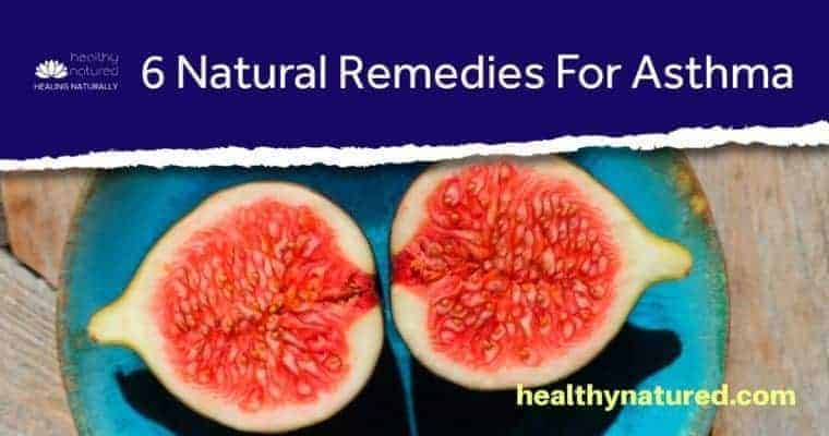 6 Natural Remedies For Asthma (Can You Treat Asthma Naturally?)