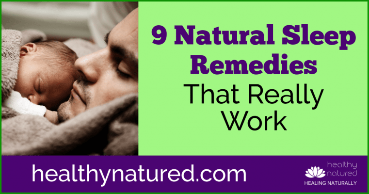 9 Natural Sleep Remedies That Really Work (And Are Super Simple!)