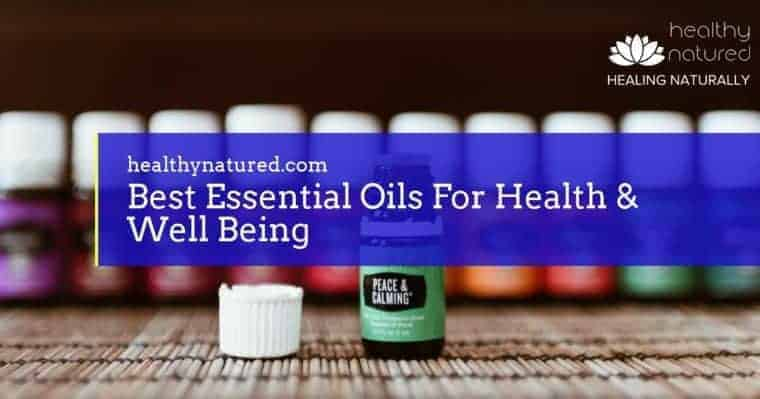 Healing With Essential Oils (16 Aromatherapy Oils And Their Uses)
