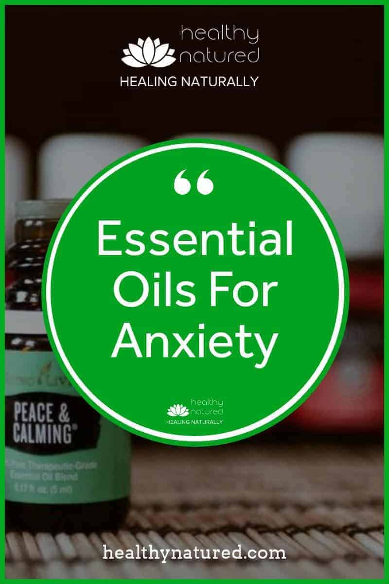 6 Essential Oils For Anxiety (Natural Anxiety Relief Using Aromatherapy)