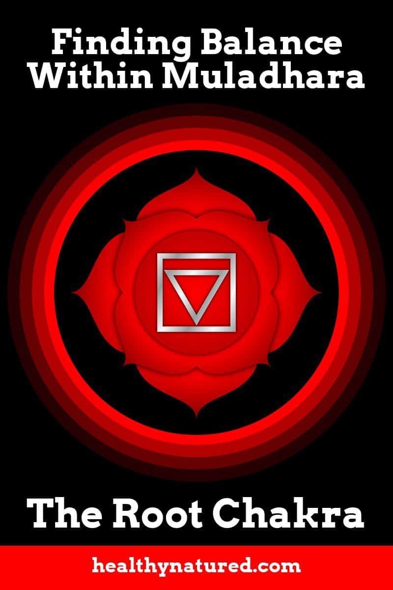 In this post we look at finding balance within Muladhara Root Chakra.  We look at the reasons and importance of achieving balance within Muladhara the Root Chakra.  We also share the necessity of gaining balance within Muladhara before we move our focus to the other Chakra centers.  In this post we offer 3 resources.  A Muladhara Guided Meditation script, a guided meditation video using this script and a wonderful video to balance and activate Muladhara the Root Chakra.