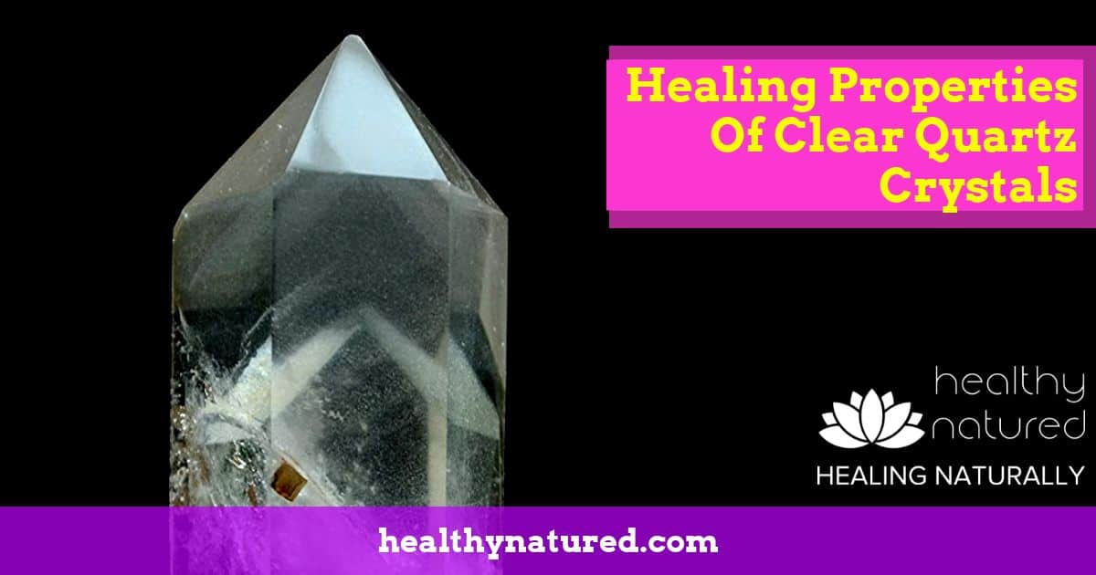 healing with quartz crystals energies - healing properties explained