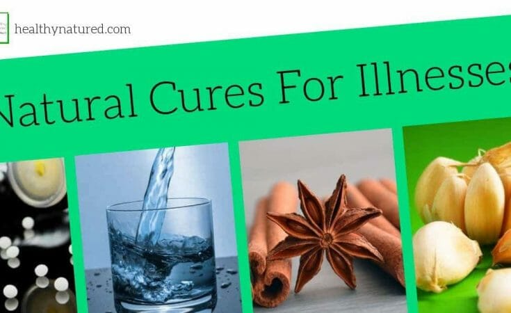 Natural Cures For Illnesses Homeopathic Treatment