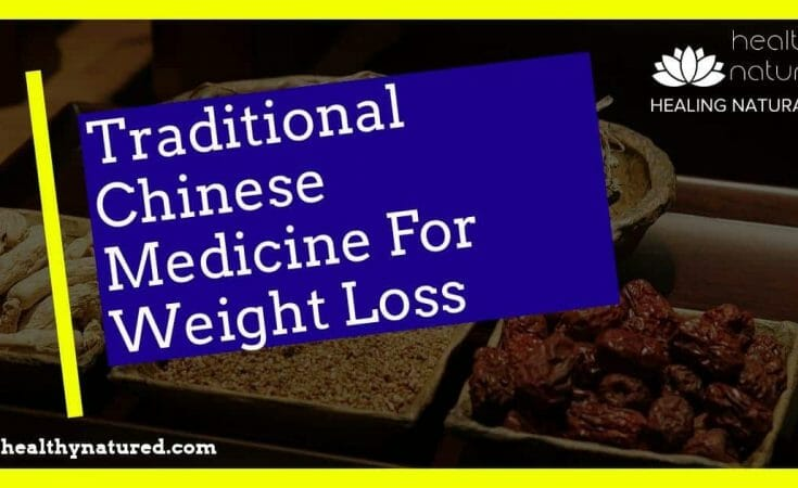 Traditional Chinese Medicine for Weight Loss - Lose Weight Naturally.