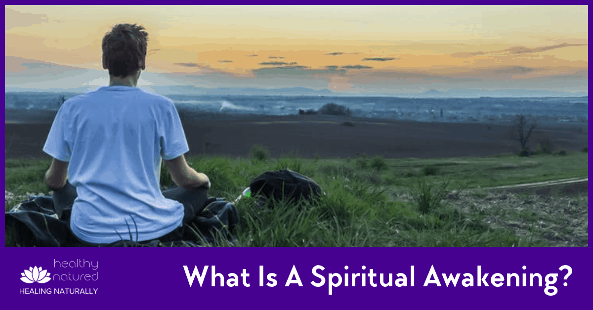What Is A Spiritual Awakening? (And What Does It Mean For Your Life)