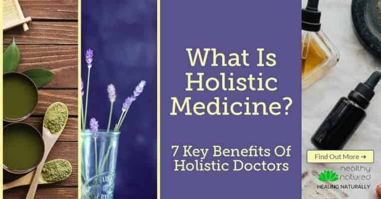 What is Holistic Medicine? 7 Key Benefits Of Holistic Doctors!