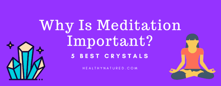 5 best crystals for meditation - meditation and crystals