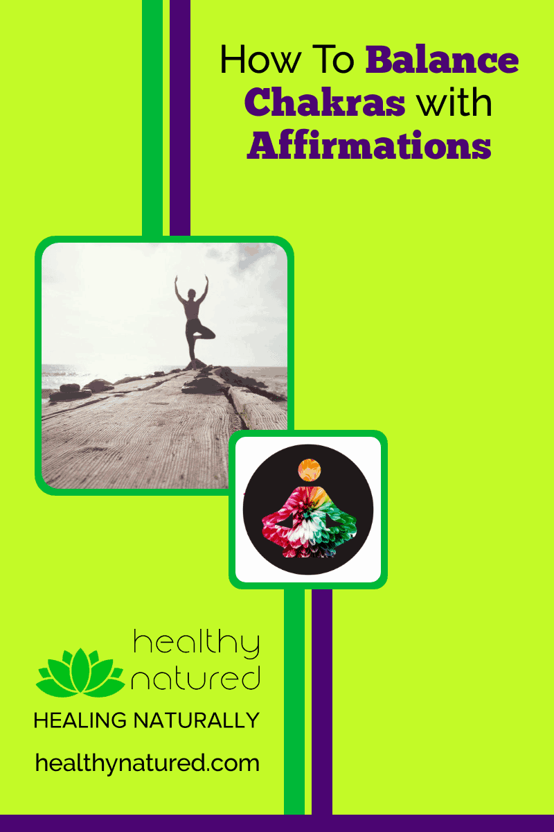 Learn how to balance chakras with affirmations. A simple effective method to release trapped emotion, stored negative energyand blocks in our energy system