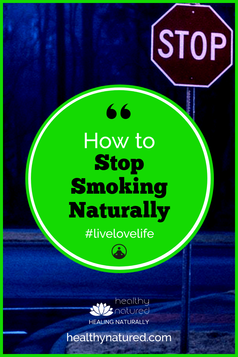 Learn how to stop smoking naturally and discover the natural remedies which have been proven to help during nicotine withdrawal to ease cravings and aid detox. #stopsmoking #quitsmoking #quitnaturally