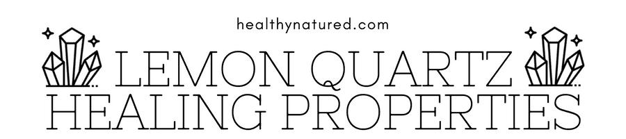 lemon quartz healing properties