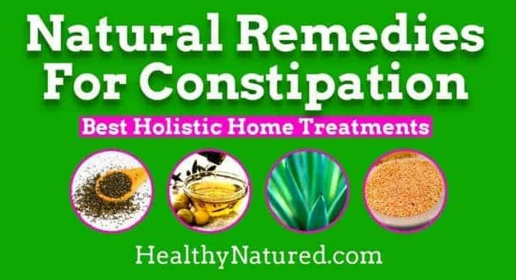 constipation remedies - natural remedies for constipation