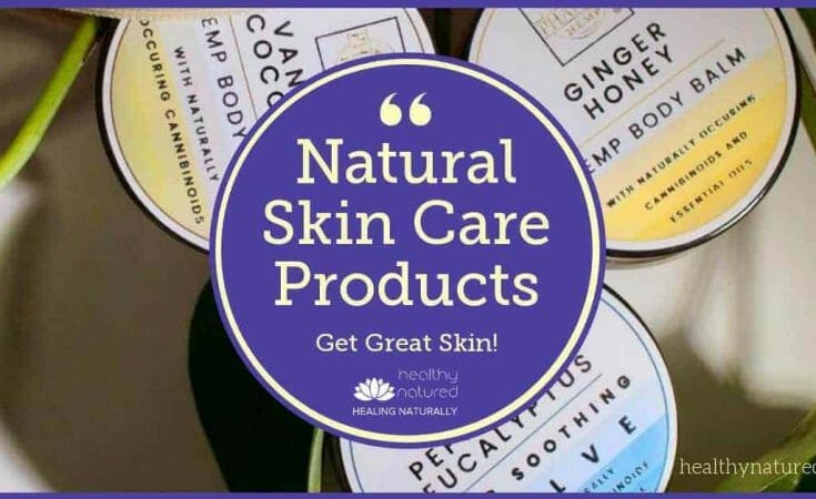 Natural Skin Care Products