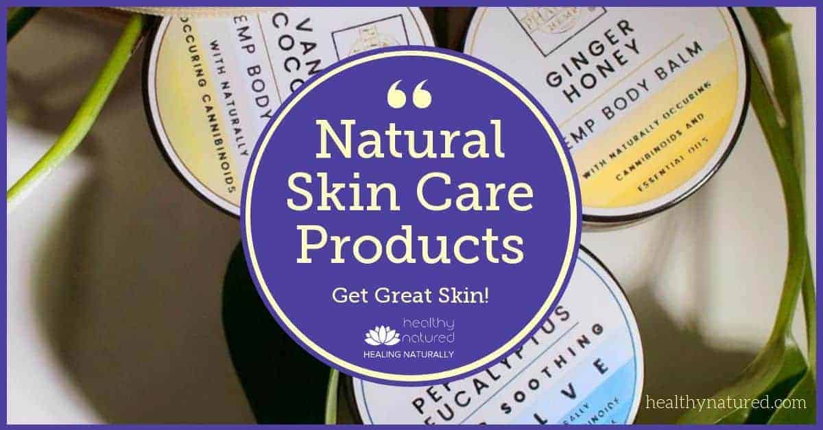Best Natural Skin Care Products For Holistic Health