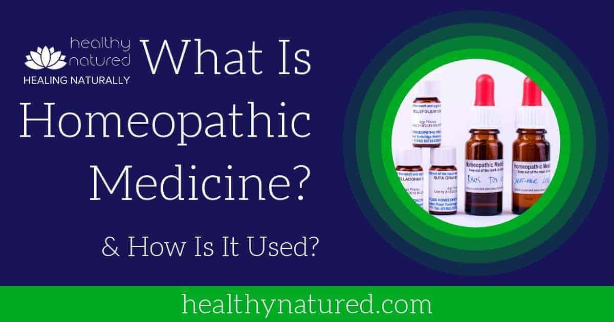 What Is Homeopathic Medicine And How Does Homeopathy Work