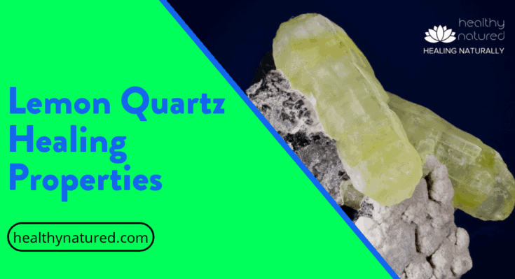 Lemon Quartz Healing Properties