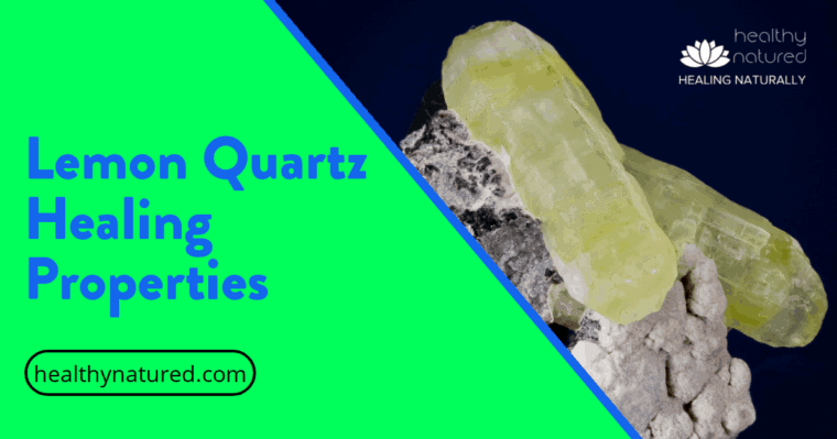 Lemon Quartz Healing Properties (# 1 Powerful Protective Energy)