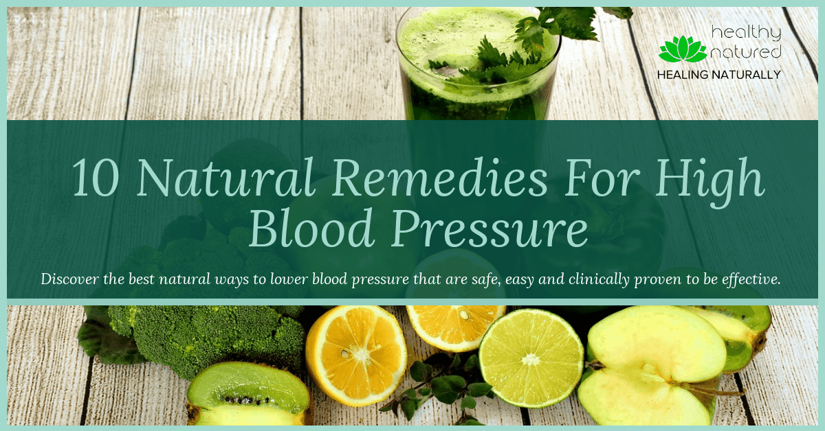 10 Natural Remedies For High Blood Pressure Post