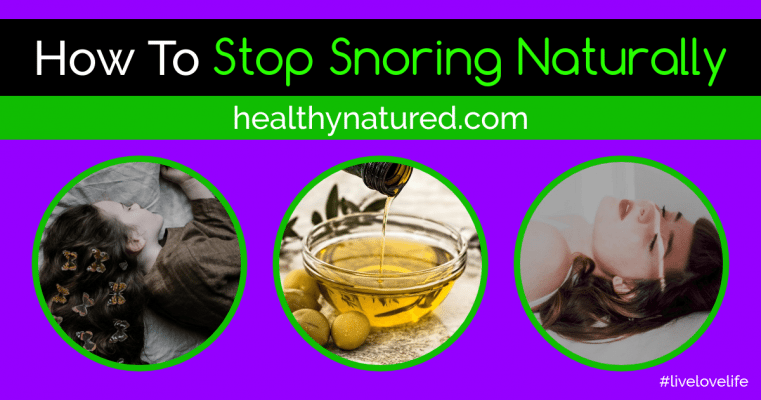 How To Stop Snoring Naturally (Sleep Amazingly Well In 2019)