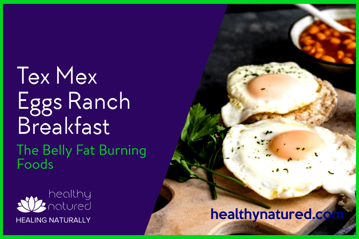 Tex Mex Eggs Ranch Breakfast (The Belly Fat Burning Foods 2018)