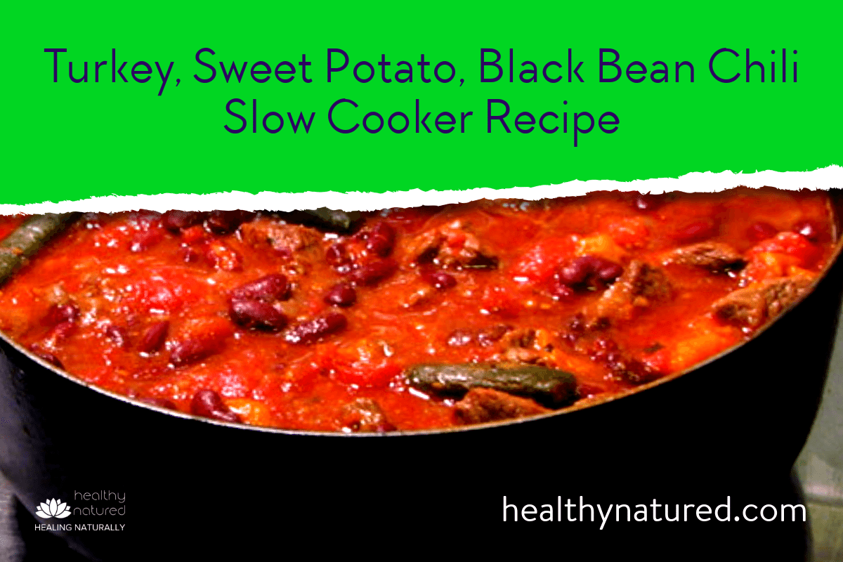 Turkey, Sweet Potato, Black Bean Chili – The Belly Fat Burning Foods