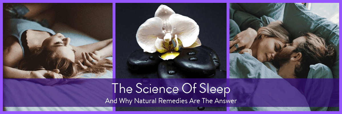 the science of sleep - natural remedy