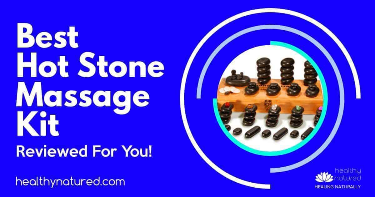 Best Hot Stone Massage Kit