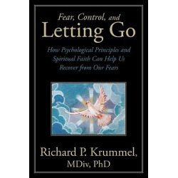 Fear; Control; and Letting Go