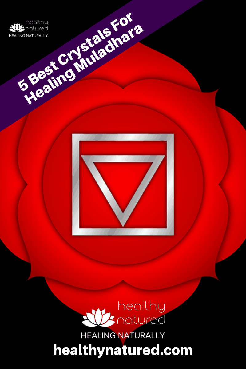 Discover the best 5 Muladhara Chakra Crystals for healing the Root (or Base) of our body\'s seven major energy centers, or Chakra\'s. #livelovelife #chakracrystals #healthynatured