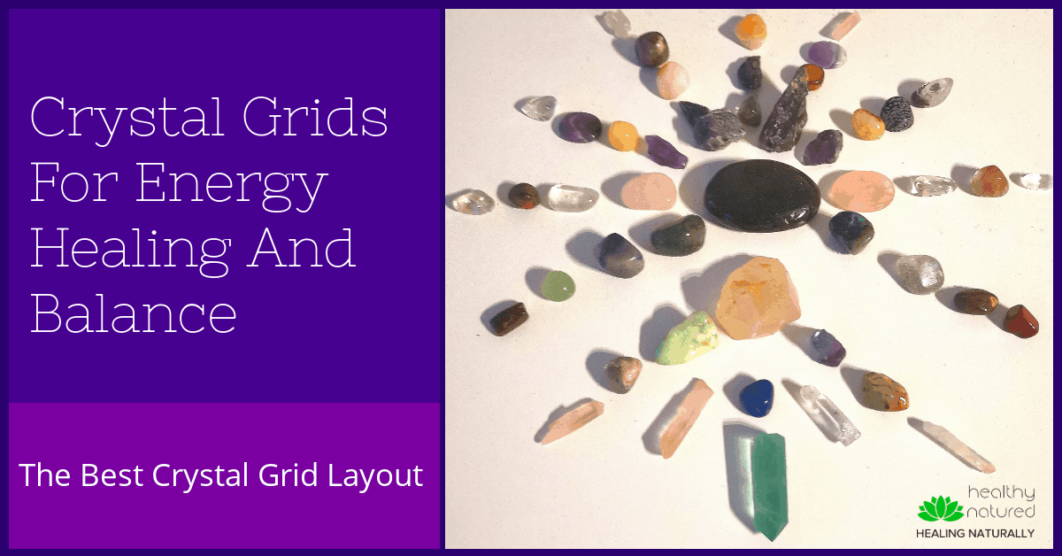Crystal Grids For Energy Healing And Balance (Best Crystal Grid Layout)