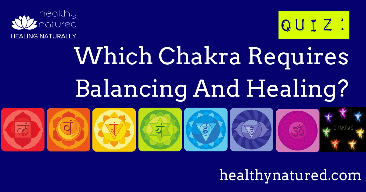 Which Chakra Requires Balancing And Healing?