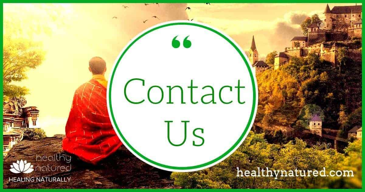 Contact Us – One Page But Many Methods! HealthyNatured, Healing Naturally