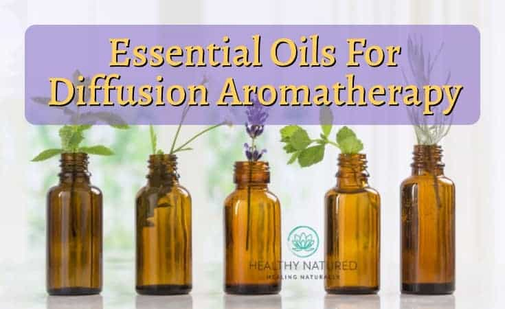 How To Use Essential Oils For Diffusion Aromatherapy