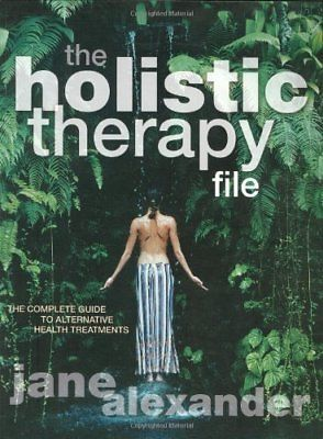 The Holistic Therapy File by Alexander, Jane Paperback Book The Fast Free