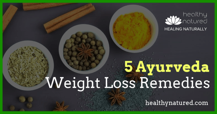 Ayurveda Weight Loss Remedies (5 Effective Belly Fat Burning Recipes)