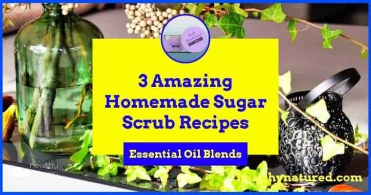 3 Amazing Homemade Sugar Scrub Recipes