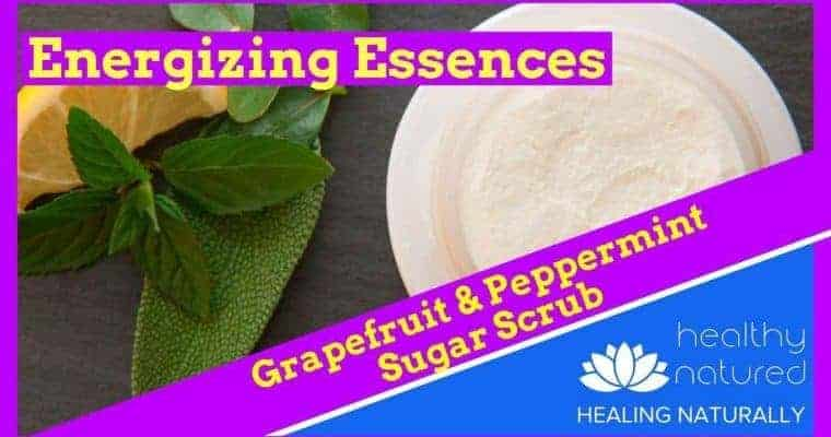 Energizing Essences Grapefruit Peppermint Sugar Scrub e1547371648730