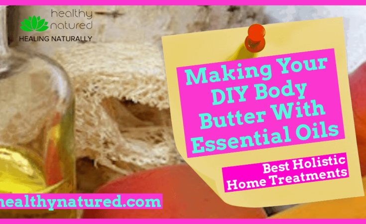 Making Your DIY Body Butter With Essential Oils post