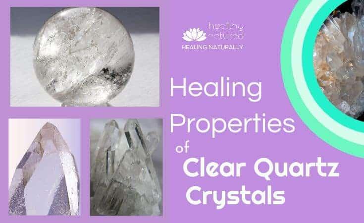 Healing Properties of Clear Quartz Crystals