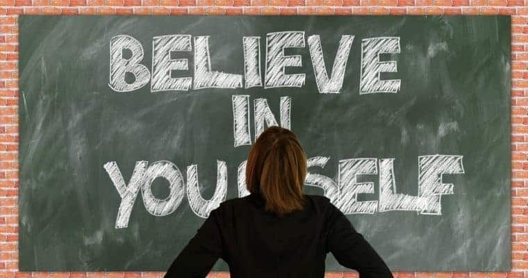 improve your self esteem - believe in yourself