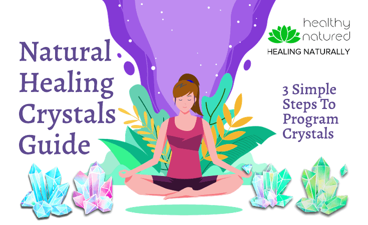 Natural Healing Crystals Guide