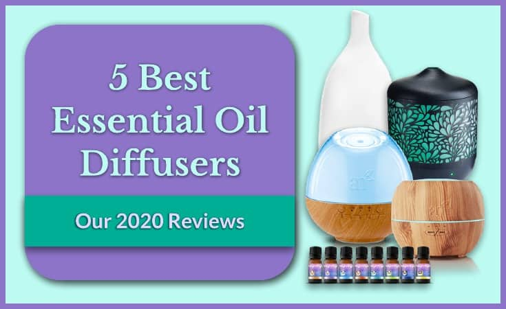 Best Essential Oil Diffusers Guide 2020