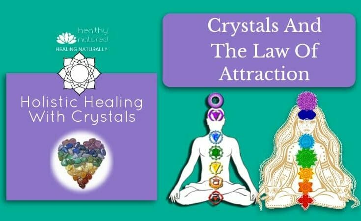 Crystals and The Law Of Attraction