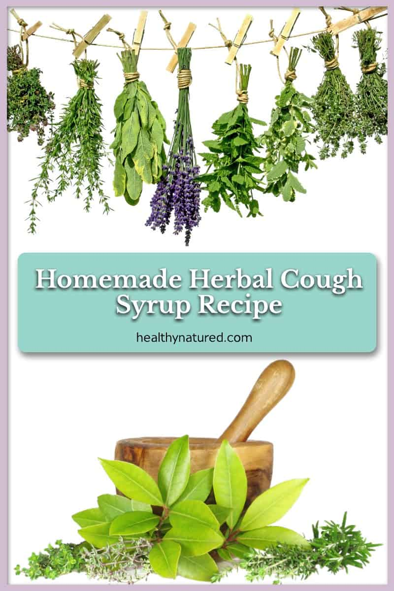 Homemade Herbal Cough Syrup (Settle Your Sore Throat & Calm Your Cough)