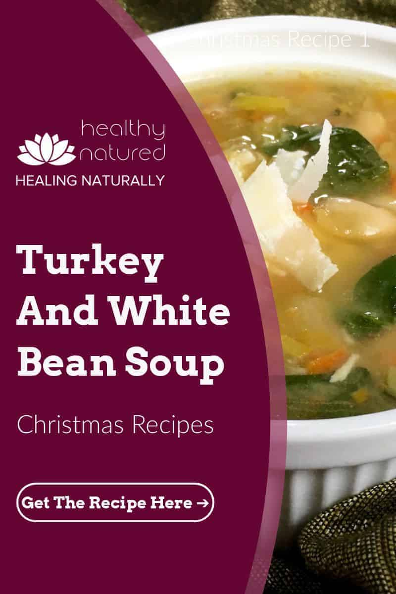 In this post we look at a delicious and nutritious Turkey White Bean Soup. It is one of the very Christmas Soups and number 2 in the HealthyNatured.com healthy christmas recipe series.