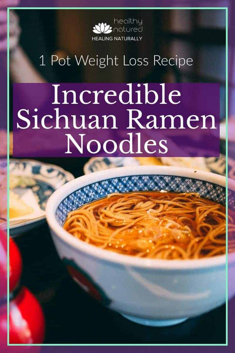 Incredible Sichuan Ramen Noodles (1 Pot Lose Weight Recipe)