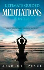 Ultimate Guided Meditations Bundle: Including Chakra Meditation, Sleep Meditatio