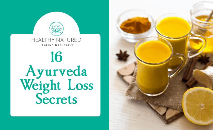 16 Ayurveda Weight Loss Secrets To Reduce Kapha