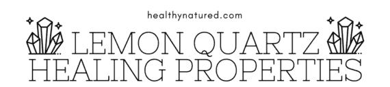 Lemon Quartz Healing Properties Banner